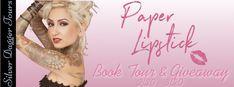 Book Crazy: Blog Tour & Giveaway: Paper Lipstick by Kelsey Elise Sparrow!