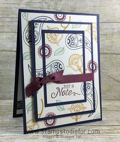 Triple Time stamping technique using Paisleys & Posies stamp set by Stampin' Up! www.stampstodiefor.com 1