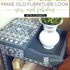 Make Old Furniture Look New and Fabulous With A Stencil
