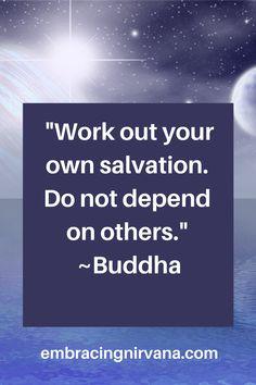 Discover 88 Buddha Quotes at Embracing Nirvana. #buddhaquootes #embracingnrvana #@rgramsey