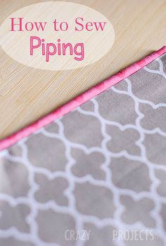 Learn how to make piping for all of your sewing projects. It's easy and fast and this tutorial will teach you how.