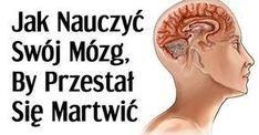 Jak nauczyć swój mózg, aby przestał się martwić