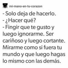 Que sad :( Crush Quotes, Sad Quotes, Love Quotes, Ex Amor, Sad Texts, Love Phrases, Magic Words, Fake Love, Spanish Quotes