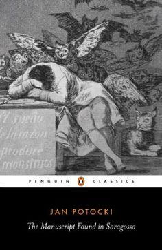 The Manuscript Found in Saragossa (Penguin Classics) by Jan Potocki, http://www.amazon.com/dp/B002XHNOJ2/ref=cm_sw_r_pi_dp_c6Ndtb0D2WQ2G