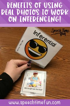 BENEFITS OF USING REAL PHOTOS TO WORK ON INFERENCING IN SPEECH THERAPY