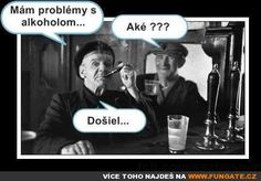 Mám problémy s alkoholem… Funny Gifs, Funny Memes, Funny People, Pranks, Motto, Joker, Fictional Characters, Humor, Liquor
