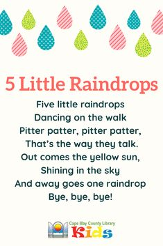 5 Little Raindrops 5 Little Raindrops Cape May County Library cmclibrary CMCL Kids A great rhyme for rain and weather themes! It works […] rhymes Rhyming Preschool, Nursery Rhymes Preschool, Preschool Weather, Rhyming Activities, Spring Songs For Preschool, Therapy Activities, Songs For Toddlers, Rhymes For Kids, Songs For Children