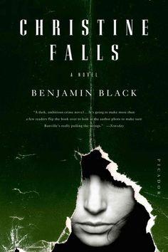 Christine Falls by Benjamin Black / John Banville