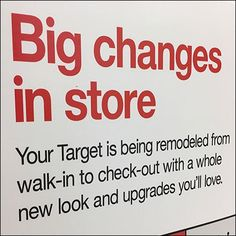 Big Store Changes Remodeling Sign – Fixtures Close Up Construction Signs, Main Street, Close Up, Signage, Remodeling, Target, Retail, Change, Messages