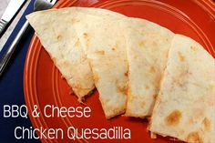 BBQ & Cheese Chicken Quesadilla from  BigBearsWife.com