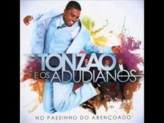 Cd Tonzão e os Adudianos - PASSINHO DO ABENÇOADO
