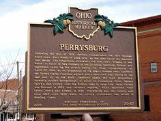 Perrysburg, Ohio Weekend Trips, Day Trips, Perrysburg Ohio, The Buckeye State, Small Town America, War Of 1812, Toledo Ohio, Lake Erie, Interesting Stuff