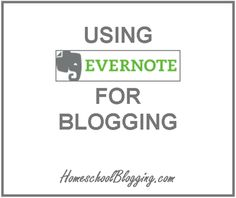 Yes!! Using Evernote for Blogging by @Ashley Pichea #BEECHrt #hsbloggers