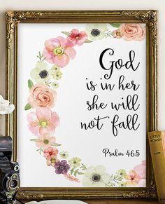 God is in her she will not fall - from Psalm 46:5 ________________________________________________________ This listing is an INSTANT DOWNLOAD