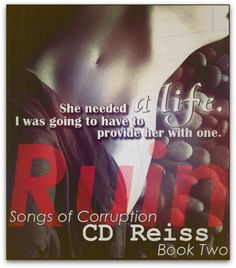 Goodreads | Ruin (Songs of Corruption, #2) by C.D. Reiss — Reviews, Discussion, Bookclubs, Lists