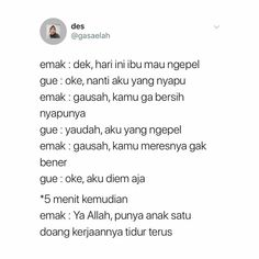 """Pasti gtu😒 - Pasti gtu😒 """"Pasti gtu😒 You are in the right place about trends crafts Here we offer you th - Text Quotes, Jokes Quotes, Life Quotes, Deep Talks, Quotes Lucu, Period Humor, Mood Songs, Wonder Quotes, Self Reminder"""
