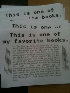 """thelifeguardlibrarian: """" februaryy: """" I've been sticking these in books I like at the library for the past few weeks. Haven't gotten any feedback yet, but I'm holding out hope. """" Such a good idea! Teen Library, Elementary Library, Library Books, Library Ideas, Library Themes, Library Science, Library Activities, Library Center, Library Bulletin Boards"""