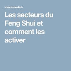 Les secteurs du Feng Shui et comment les activer