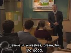 And the wise, wise words of Mr. Feeny: | 50 Pictures That Perfectly Sum Up Your Childhood