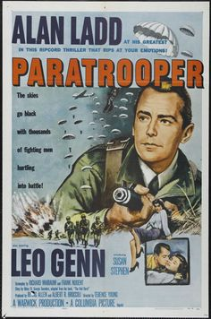 """PARATROOPER (1953) - Alan Ladd - Leon Genn – Susan Stephen – Harry Andrews – Donald Houston – Anthony Bushell – Patric Doonan – Stanley Baker – Based on book, """"The Red Beret"""" by Hilary St. George Saunders - Screenplay by Frank S. Nugent & Richard Mailbaum - Produced by Irving Allen & Albert R. Brocolli - Directed by – Columbia - Movie Poster."""