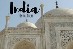 India must be one of the cheapest countries in the world to travel in. I spent much less than I expected to in one month, but still lived like a princess!