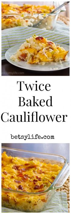 Twice Baked Cauliflower Recipe. A great holiday side dish! Cheesy, bacon cauliflower casserole.