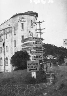 Local History Online — Image Collections — Hotel Titirangi and signpost. Nz History, History Online, My Family History, Local History, Living In New Zealand, Old Images, Online Images, The Good Old Days, Auckland