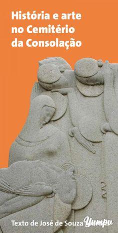 História e arte no Cemitério da Consolação - Prefeitura de São Paulo - Magazine with 20 pages: História e arte no Cemitério da Consolação - Prefeitura de São Paulo