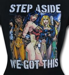 DC Heroines We Got This Women's T-Shirt- Slim Close Up