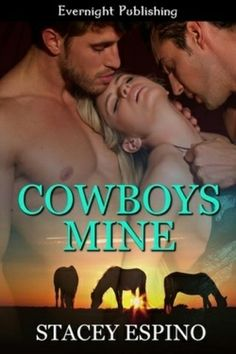 New Adult Books : Stacey Espino - Cowboys Mine