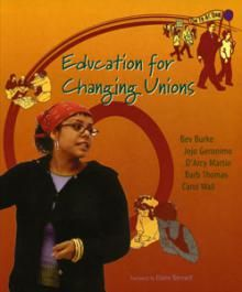 Winner Best Book in Labor Education, 2002-2007. Education for Changing Unions presents a rich, stimulating, and provocative storehouse of practical and structured activities, ideas, and debate about union education. The five authors are all seasoned community and union activists with several decades of combined experience. They have written widely on education and equality.