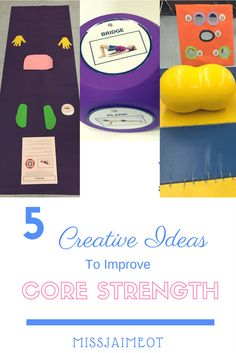 Creative Core Strength Activities for home exercises or therapy sessions using the core strength handbook. Therapy ball, gross motor games, etc.