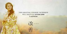 This Amazing Japanese Technique Will Help You Overcome Laziness. My son was diagnosed by one psychologicist as Adhd. Another one said he's just not living up to his potential. His tests scores don't line up with Adhd. He's lazy. Hmm...