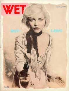 """Wet Magazine cover """"Deborah Harry"""" by Roy Gyongy and Larry Williams July-August 1979"""
