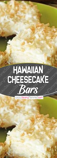 Hawaiian Cheesecake Bars Yummy Mommies - meal receipts & list of dishes and heart healthy recipes Cheesecake Bars, Cheesecake Recipes, Coconut Cheesecake, Coconut Bars, Coconut Oil, Köstliche Desserts, Dessert Recipes, Snack Recipes, Dinner Recipes
