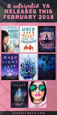 A list of 8 most anticipated and most talked-about YA (young adult) novel/book releases for February 2018! // contemporary, romance, fantasy, science fiction, aliens, mental health, diverse books