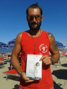 Pietro, the lifeguard at Lido di Camaiore, great reader and wonderful guy.