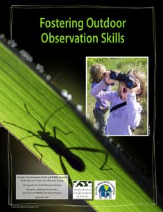 """Fostering Outdoor Observation Skills guides teachers to develop observation skills with students by observing the """"book of nature""""."""