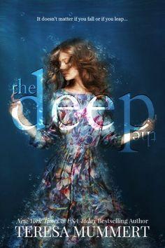 Teresa Mummert - The Deep