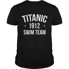 Get yours nice Titanic Swim Team Funny Quote NEW Shirts & Hoodies.  #gift, #idea, #photo, #image, #hoodie, #shirt, #christmas