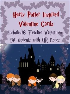 Harry Potter Inspired Valentine Cards~Including QR Code Cards: QR codes linked to free teacher treats, 16 different cards included each available with or without QR codes, great for use as teacher-to-student cards or student-to-student cards,