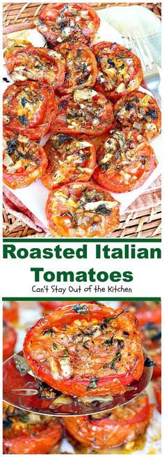Roasted Italian Tomatoes | Can't Stay Out of the Kitchen | these tomatoes are heavenly. You won't want to make them any other way after trying these! Great for a holiday sidedish too. Healthy Recipes, Side Dish Recipes, Vegetable Recipes, Vegetarian Recipes, Cooking Recipes, Garden Tomato Recipes, Cooking Bacon, Veggie Food, Kitchen Recipes