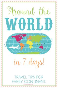 Travel Around the World in 7 days with tips to every continent. Take your family on an adventure with ideas for Europe, North America, South America, Asia, Australia, Africa and even Antarctica!