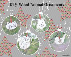 Vikalpah: DIY Wood Animal Ornaments for less than a $1