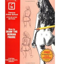 How to Draw the Human Figure: Famous Artists School Step-by-step Method (Paperback)