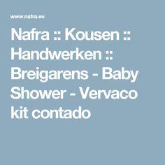 Nafra :: Kousen :: Handwerken :: Breigarens - Baby Shower - Vervaco kit contado