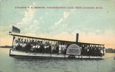 Steamer R. E. Emmons on Vandercook's Lake, near Jackson, Michigan. | Flickr - Photo Sharing! Who'da thunk it?? A steamer on Vandercook Lake? I never dreamed of such a thing when growing up in Jackson.