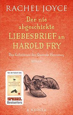Der nie abgeschickte Liebesbrief an Harold Fry: Das Geheimnis der Queenie Hennessy von Rachel Joyce http://www.amazon.de/dp/3810521981/ref=cm_sw_r_pi_dp_myI0vb0N299XW