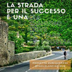 There is one road to #success but each of us has to find his own - Walk The Talk - #Uniqueness project #2017 #bike #road #journey #goals #motivation #motivazione #obiettivi #successo #viaggio #viaggioinbici #bicicletta #vita #imprenditore #psicologia #psicologomilano #coaching #coachmilano