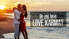 Do you have love karma?